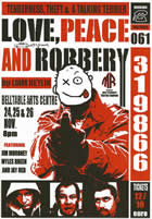 Love Peace and Robbery